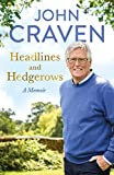 Headlines and Hedgerows: A Memoir (English Edition)