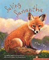 Saving Samantha: A True Story (Hazel Ridge Farm Stories)