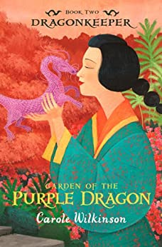 Dragonkeeper 2: Garden of the Purple Dragon by [Wilkinson, Carole]