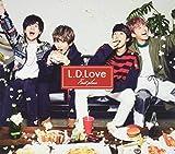 L.D.Love(初回限定盤B)(DVD付)