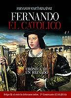 Fernando El Católico : crónica de un reinado