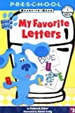 My Favorite Letters (Blue's Clues Ready-to-Read)