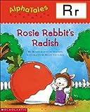 Letter R: Rosie Rabbit's Radish (Alpha Tales)
