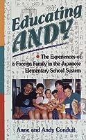 日本の小学校に通って―Educating Andy