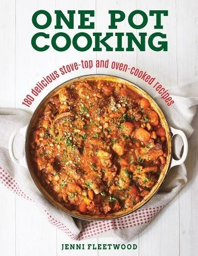 One Pot Cooking: 180 Delicious...