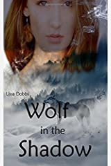 Wolf in the Shadow (Annals of the Shadow Walkers) ペーパーバック