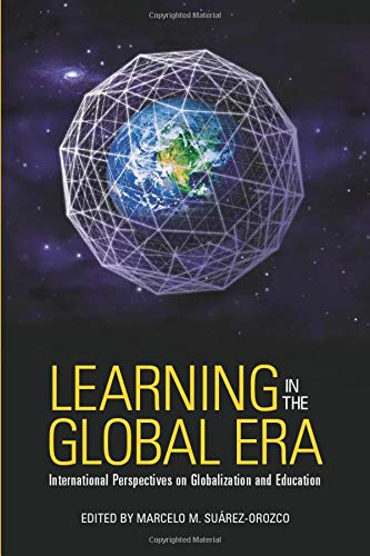 Download Learning in the Global Era 0520254368