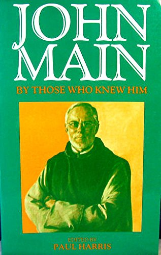 Download John Main by Those Who Knew Him 0232519277