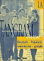 Tangram 1 A. Glossar Deutsch-Polnisch. Deutsch als Fremdsprache (Lernmaterialien)
