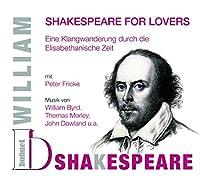 Shakespeare for Lovers: Eine Klangwanderung durch die Elisabethanische Zeit