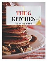 Thug kitchen: thug kitchen cookbook