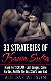 adidas 33 Strategies of Kama Sutra: Make Her Scream - Last Longer, Come Harder, And Be The Best She's Ever Had (English Edition)