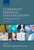Corporate Internal Investigations: An International Guide