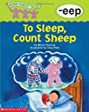 To Sleep, Count Sheep (Word Family Tales)