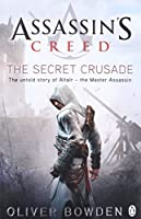 Assassin's Creed the Secret Crusade Book 3