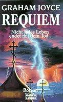 Requiem. Nicht jedes Leben endet mit dem Tod...
