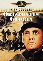 Orizzonti Di Gloria [Italian Edition]