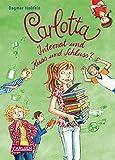 Carlotta 08 - Internat und Kuss und Schluss?