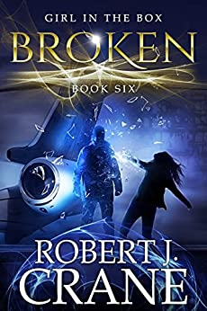 Broken (The Girl in the Box Book 6) by [Crane, Robert J.]