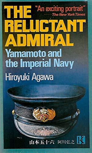 山本五十六―The reluctant admiralの詳細を見る