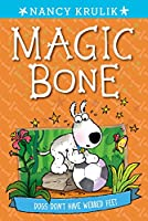 Dogs Don't Have Webbed Feet #7 (Magic Bone)