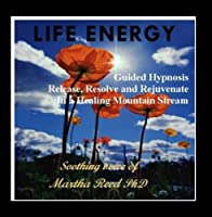 Life Energy ~Hypnosis for Rejuvination【CD】 [並行輸入品]