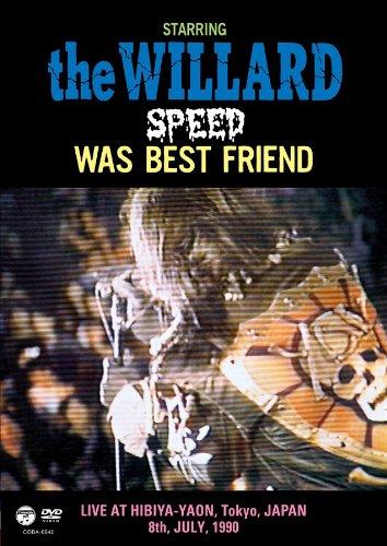 SPEED WAS BEST FRIEND [DVD] - THE WILLARD