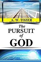 A. W. Tozer: The Pursuit of God (Original Edition) (AW Tozer Books) (Volume 3) [並行輸入品]