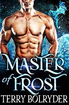 Master of Frost (Frozen Dragons Book 2) by [Bolryder, Terry]