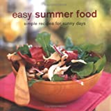 Easy Summer Food: Simple Recipes For Sunny Days 画像