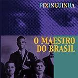 ブラジル音楽の父