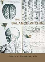 The Balance Within: The Science Connecting Health and Emotions