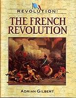 Revolution! The French Revolution