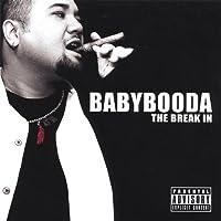 Break in by Babybooda