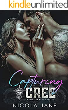 Capturing Cree (Kings Reapers MC Book 2)