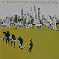The Hissing Of Summer Lawns by Joni Mitchell (1987-10-09)