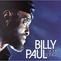 Your songs - Billy Paul