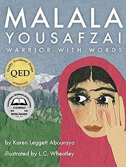 Malala Yousafzai: Warrior with Words by [Abouraya, Karen Leggett]