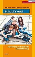School's out?: Informelle und formelle Medienbildung