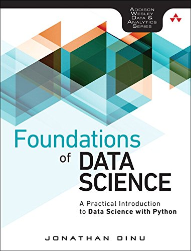 [画像:Foundations of Data Science: A Practical Introduction to Data Science with Python (Addison-wesley Data & Analytics Series)]