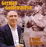 German Goldenshteyn: a Living Tradition