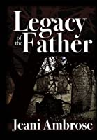 Legacy of the Father