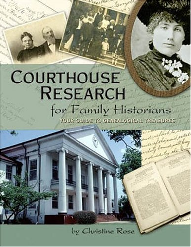 Download Courthouse Research for Family Historians 0929626168