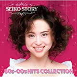 SEIKO STORY~ 90s-00s HITS COLLECTION ~