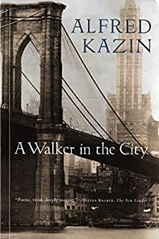 A Walker in the City (Harvest Book) by [Kazin, Alfred]