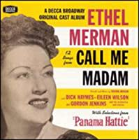 12 Songs From Call Me Madam (1940 Studio Cast) With Selections From Panama Hattie (1940 Studio Cast)