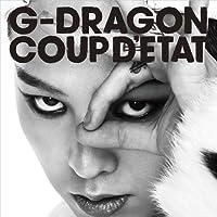 Coup'd Etat: One Of A Kind & Heartbraker by G-DRAGON (2013-11-27)
