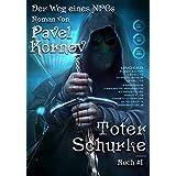 Toter Schurke (Der Weg eines NPCs Buch Nr. 1) LitRPG-serie (German Edition)