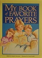 My Book of Favorite Prayers