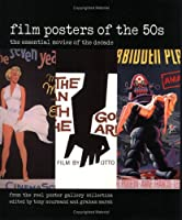 Film Posters of the 50s: The Essential Movies of the Decade; From The Reel Poster Gallery Collection (Film Posters of the Decade)